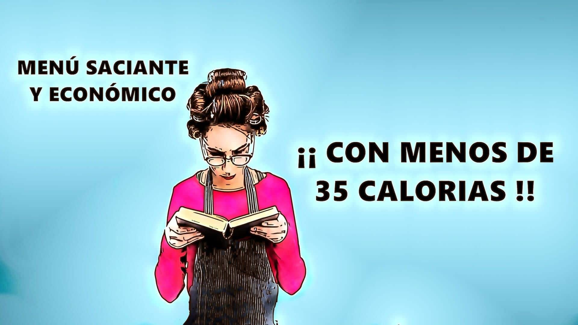 alimentos con menos 35 calorías saciantes y económicos