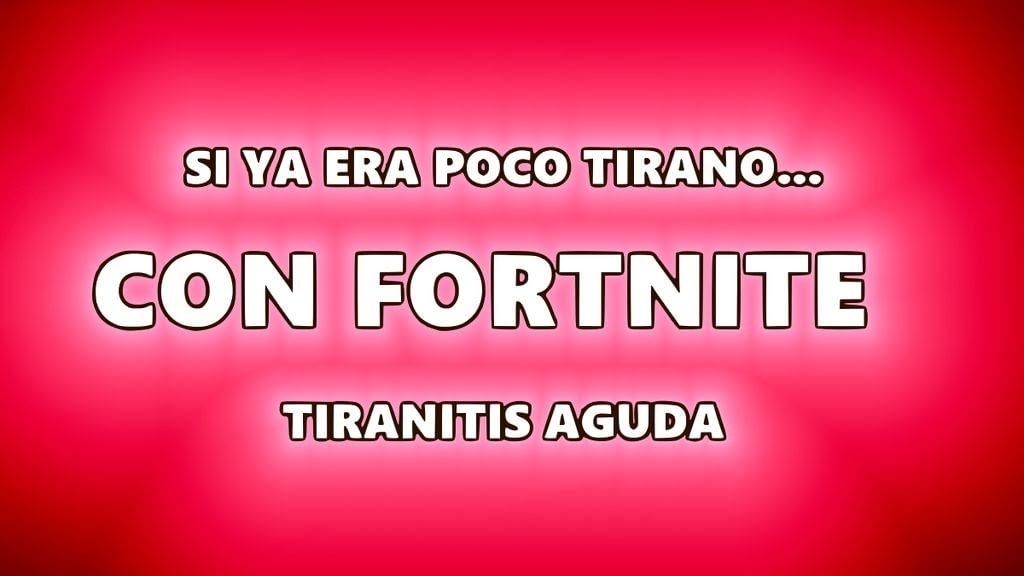 Tiranito juega a Fortnite con cuatro años