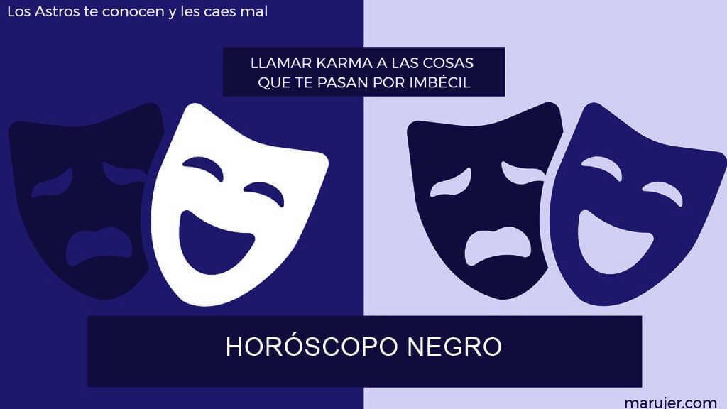 HORÓSCOPO HUMOR NEGRO